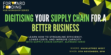 Hub Workshop Series - Digitising Your Supply Chain For A Better Business  tickets