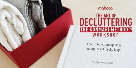 The Art of Decluttering - the KonMari Method™ Workshop tickets