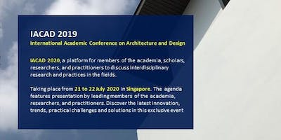 International Academic Conference on Architecture and Design (IACAD) 2020
