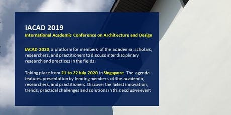 International Academic Conference on Architecture and Design (IACAD) 2020 tickets