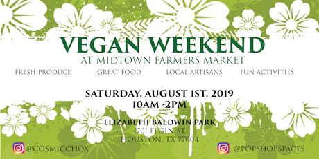 Vegan Weekend At Midtown Farmers Market tickets