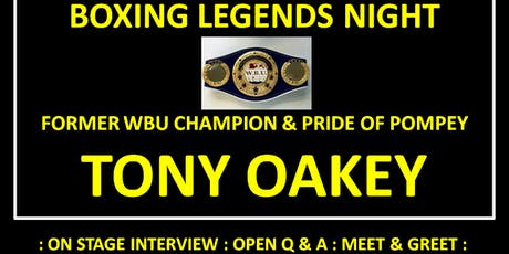 Boxing Legends Night - TONY OAKEY tickets