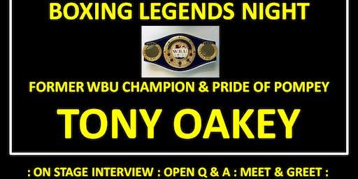 Boxing Legends Night - TONY OAKEY