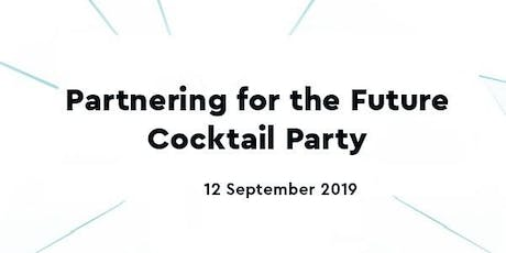 """""""Partnering for the Future"""" Cocktail Party tickets"""
