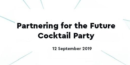 """Partnering for the Future"" Cocktail Party"