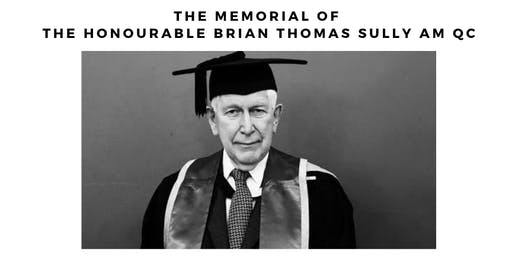 The Memorial of The Honourable Brian Thomas Sully AM QC