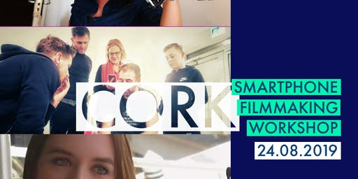 DUBSMARTFF SMARTPHONE FILMMAKING WORKSHOP CORK