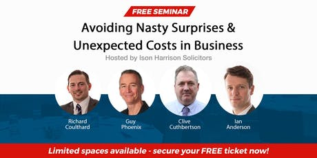 Free Seminar - Avoiding Nasty Surprises and Unexpected Costs in Business tickets