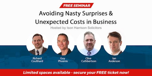 Free Seminar - Avoiding Nasty Surprises and Unexpected Costs in Business