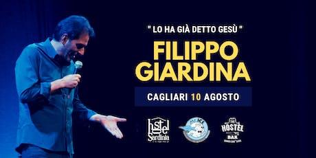 """Filippo Giardina in """"LO HA GIÁ DETTO GESÙ"""" biglietti"""