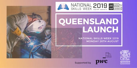 National Skills Week 2019 - Queensland Launch tickets