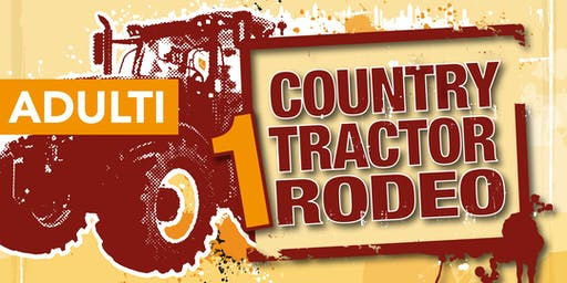 ADULTI Country Tractor Rodeo - Fiera Santo Stefano