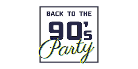 Back to the 90's Party 05.10.2019 Tickets
