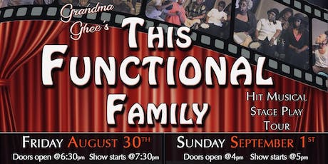 Grandma Ghee's This Functional Family tickets