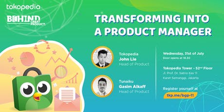 Behind Great Product #11: Transforming into a Product Manager tickets