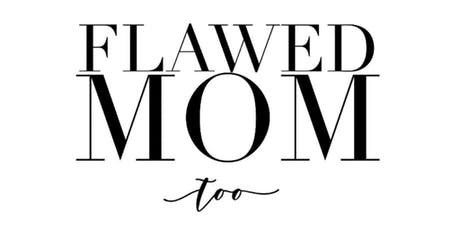 Flawed Mom Too Book Release & Signing tickets