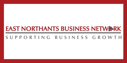 East Northants Business Network September 2019 Meeting