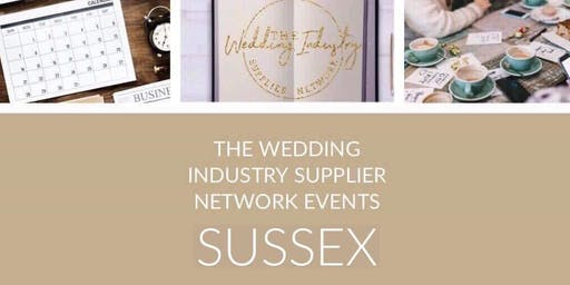 The Wedding Industry Supplier Networking Events SUSSEX
