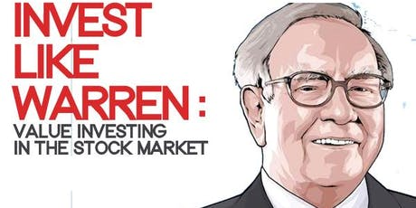 Learn the Secrets of Warren Buffett's Strategy to Long Term Value Investing tickets