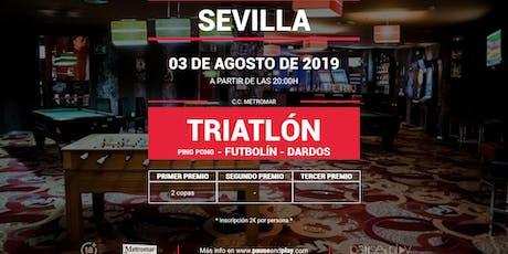 Triatlon de ping pong, futbolín y dardos en SEVILLA C.C. METROMAR entradas