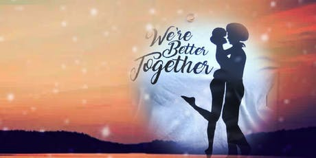 We're Better Together  tickets