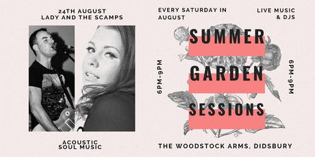 Summer Garden Sessions at The Woodstock w/ Lady and The Scamps tickets