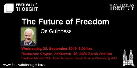 "FoT - Breakfast Talk: Os Guinness ""The Future of Freedom"" tickets"