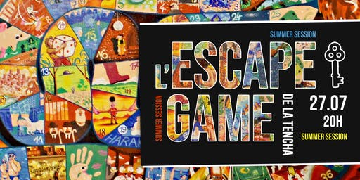 Escape Game de la Tencha : Summer edition