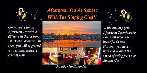 Afternoon Tea At Sunset With The Swinging Sounds Of The Singing Chef!