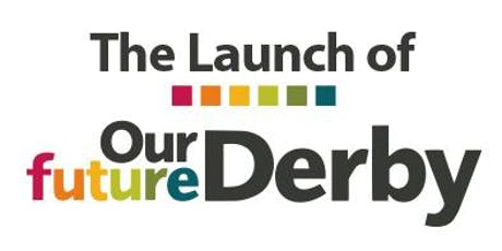 Our Future Derby launch and CPD session tickets