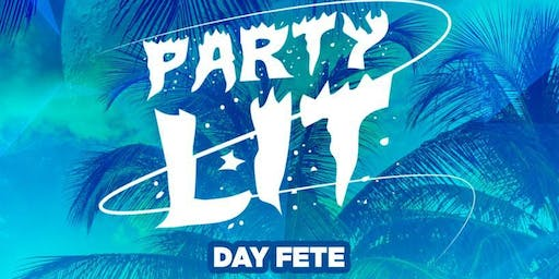 PARTY LIT DAY FETE