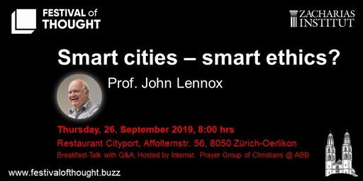 "FoT - Breakfast Talk: Prof. John Lennox ""Smart cities - smart ethics?"""