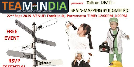 Talk on DMIT -  BRAIN-MAPPING BY BIOMETRIC