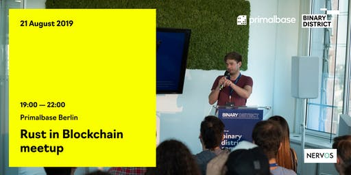 Rust in Blockchain meetup