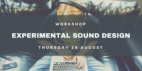 Workshop: Experimental Sound Design / Sampling tickets