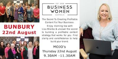 Bunbury, Business Women Australia: The Secret to Creating Profitable Content