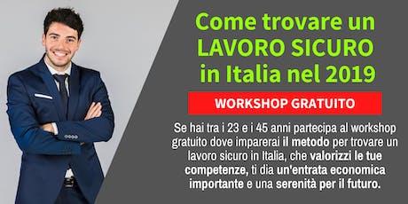 Come trovare un lavoro sicuro in ltalia nel 2019 biglietti