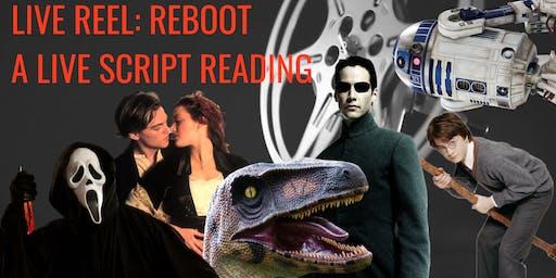 Live Reel: Reboot