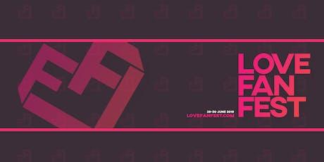 LOVE Fan Fest #3 - Festival LGTBI+/LGBTQ+ Festival - Queer tickets