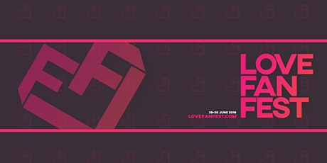 LOVE Fan Fest #3 - Festival LGTBI+/LGBTQ+ Festival - Queer entradas