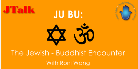 JTalk: JU BU: The Jewish - Buddhist Encounter tickets