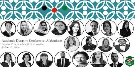 The Academic Diaspora Conference - Afghanistan by The Farkhunda Trust tickets