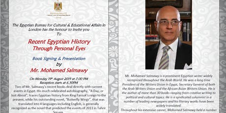 Recent Egyptian history Through Personal Eyes By the renowned Mohamed Salmawy tickets