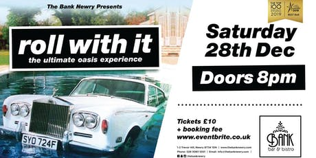 Roll with it - The Ultimate Oasis experience tickets