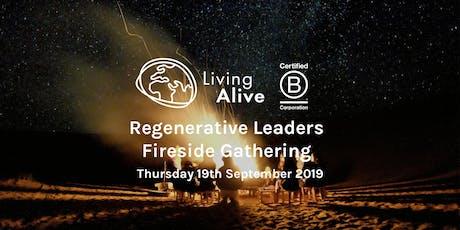 Regenerative Leaders Fireside Gathering w/ Living Alive tickets