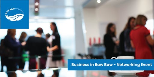 Business in Baw Baw - Networking Event