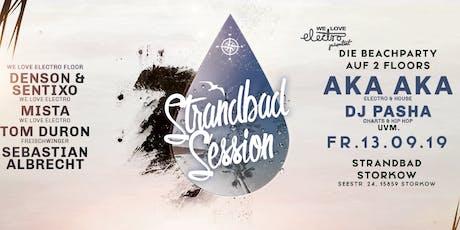 ★★★ Strandbad Session Storkow w./ Aka Aka, Dj Pasha uvm. ★★★ Tickets