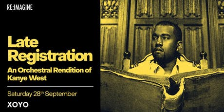 Late Registration: An Orchestral Rendition of Kanye West tickets