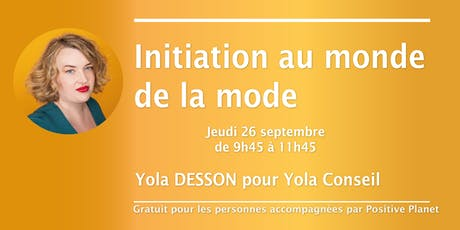 Atelier Initiation au monde de la mode billets