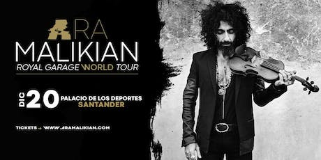 Ara Malikian en Santander - Royal Garage World Tour entradas